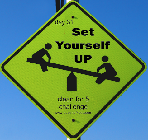 31setyourselfup Day 31   Set Yourself Up