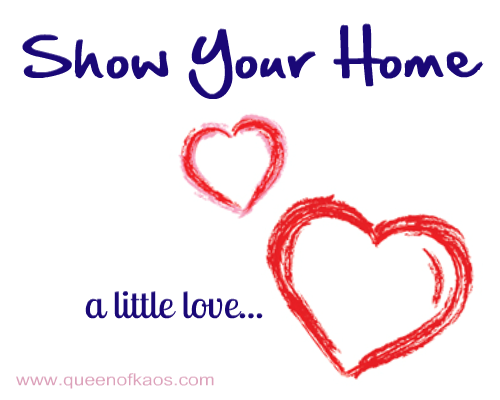 show your home a little love...